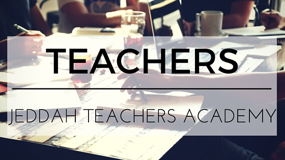 Jeddah Teachers Academy is looking for teachers